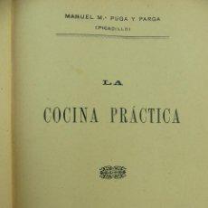 Libri antichi: LA COCINA PRACTICA LA CORUÑA AÑO 1905. Lote 264428159
