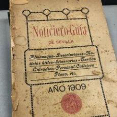 Livros antigos: NOTICIERO GUÍA DE SEVILLA 1909. Lote 264431479