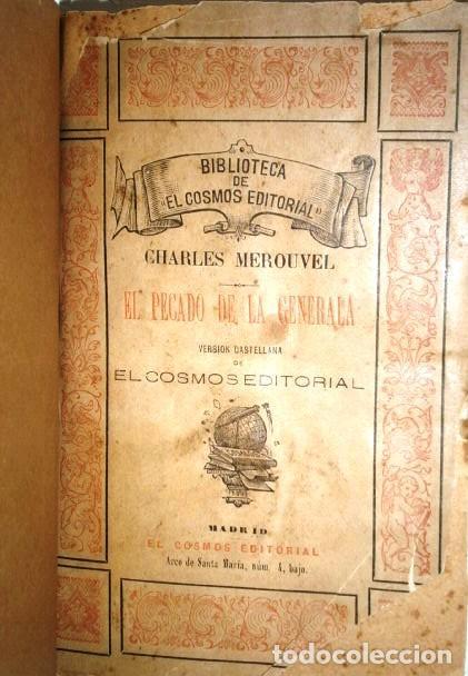 Libros antiguos: El pecado de la generala por Charles Mérouvel de Biblioteca El Cosmos Editorial en Madrid 1891 - Foto 2 - 264521299