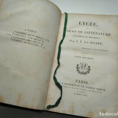 Libros antiguos: AÑO 1822: LYCÉE, OU COURS DE LITTÉRATURE ANCIENNE ET MODERNE - J.F. LA HARPE. Lote 264533609