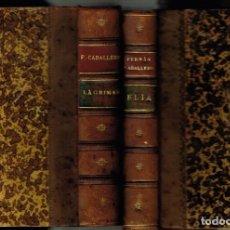 Libros antiguos: DOS TOMOS OBRAS COMPLETAS DE FERRAN CABALLERO LÁGRIMAS NOVELAS 1900. Lote 264701519