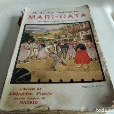 Libros antiguos: MARI CATA - ARANAZ CASTELLANOS. Lote 264791329