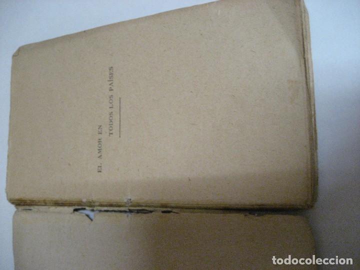 Libros antiguos: curioso librito el amor en todos los paises y epocas singularidades fisiologicas y pasionales 1905 - Foto 7 - 264793054