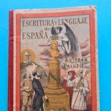 Libros antiguos: ESCRITURA Y LENGUAJE DE ESPAÑA - ESTEBAN PALUZIE - AÑO 1893 - LIBRO MANUSCRITO PARA ESCUELA - VER. Lote 264837759