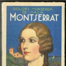 Libros antiguos: DOLORS MONSERDÀ DE MACIÀ MONTSERRAT PORTADA LONGORIA POLGLOTA 1929. Lote 265108269