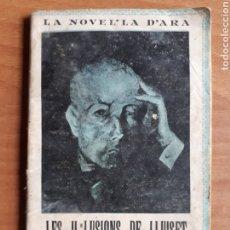 Libros antiguos: LES IL·LUSIONS DE LLUISET PER JOSEP ROIG SOLANAS. LA NOVEL·LA D'ARA NÚM. 160. Lote 265207369