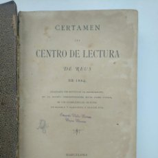 Libros antiguos: CERTAMEN DEL CENTRO DE LECTURA DE REUS (1884). Lote 265345684