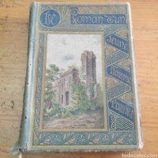 Libros antiguos: ANTIGUO LIBRO COLLECTION CALMANN LÉVY LE ROMAN D'UN JEUNE HOMME PAUVRE. Lote 265455539