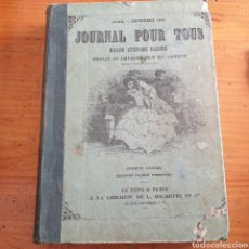 Libros antiguos: ANTIGUO LIBRO 1865, PERIÓDICO PARA TODOS JOURNAL POUR TOUS. Lote 265463304