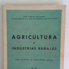 Libros antiguos: AGRICULTURA E INDUSTRIAS RURALES JOSÉ TABOAS SALVADOR IMPRESOS MARCOS MADRID. Lote 265502519