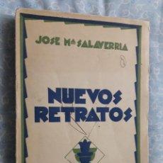 Libros antiguos: NUEVOS RETRATOS, J. MARIA SALAVERRIA, RENACIMIENTO 1930 , VER DEDICATORIA. Lote 265781134