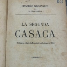 Libros antiguos: EPISODIOS NACIONALES 1876 BENITO PÉREZ GALDOS-LA SEGUNDA CASACA - EL GRANDE ORIENTE. Lote 265829744