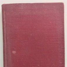 Libros antiguos: LIBRO DE SIGÜENZA - GABRIEL MIRÓ - BIBLIOTECA NUEVA AÑO 1928 - MISIONES PEDAGÓGICAS - BENICARLÓ. Lote 265944918