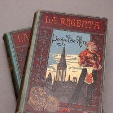 Livres anciens: LEOPOLDO ALAS Y UREÑA ( CLARÍN ) : LA REGENTA - PRIMERA EDICION - 1884 - LOS DOS TOMOS. Lote 265975348