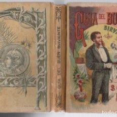Livres anciens: GUIA DEL BUEN SIRVIENTE Y DEL BUEN AMO. J. POISLE DESGRANGES. SATURNINO CALLEJA. Lote 266071273