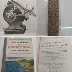 Libros antiguos: MANUAL TECNICO DEL MAQUINISTA NAVAL VALLE COLLANTES BUQUES Y LOCOMOTORAS ED. LUJO MUY RARO ILUSTRADO. Lote 266074878