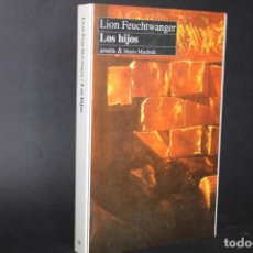Livres anciens: LOS HIJOS / LION FEUCHTWANGER. Lote 266391868