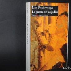 Livres anciens: LA GUERRA DE LOS JUDIOS / LION FEUCHTWANGER. Lote 266392393