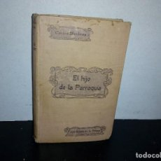Libros antiguos: 19- OLIVERIO TWIST O EL HIJO DE LA PARROQUIA - CARLOS DICKENS - 1910. Lote 266430098
