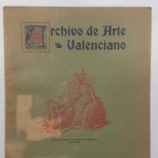 Libros antiguos: ARCHIVO DE ARTE VALENCIANO 1934 ENERO-DICIEMBRE VALENCIA (MONFORT ASENSI, TABLAS VALENCIANAS...). Lote 266557848
