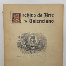 Libros antiguos: ARCHIVO DE ARTE VALENCIANO 1926 ENERO-DICIEMBRE VALENCIA (CERAMICA VALENCIANA, MANUEL BENEDITO...). Lote 266561578
