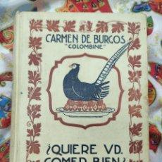 Libros antiguos: QUIERE VD. COMER BIEN? CARMEN DE BURGOS.. Lote 266563918