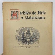 Libros antiguos: ARCHIVO DE ARTE VALENCIANO 1923 ENERO-DICIEMBRE VALENCIA (MOSAICO POUAIG MONCADA, SOROLLA,MARE DEU... Lote 266571278