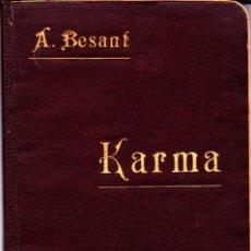 Libros antiguos: KARMA AUTOR A. BESANT BIBLIOTECA ORIENTALISTA 1903. Lote 266912684