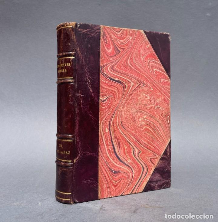 1914 - TU ERES LA PAZ - NOVELA - SIERRA DE GUADARRAMA - GREGORIO MARTINEZ SIERRA - ENCUADERANCION (Libros antiguos (hasta 1936), raros y curiosos - Literatura - Narrativa - Otros)