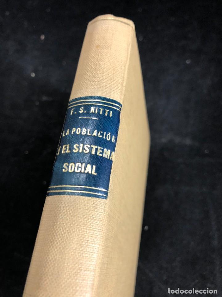Libros antiguos: La Población y el Sistema Social. Francesco S. Nitti. Ciencias Sociales, Demografía. 1920 - Foto 2 - 267130534