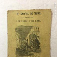 Livres anciens: LOS AMANTES DE TERUEL Ó HISTORIA DE D. DIEGO DE MARCILLA Y Dª ISABEL DE SEGURA. BARCELONA. C.1890. Lote 267160924