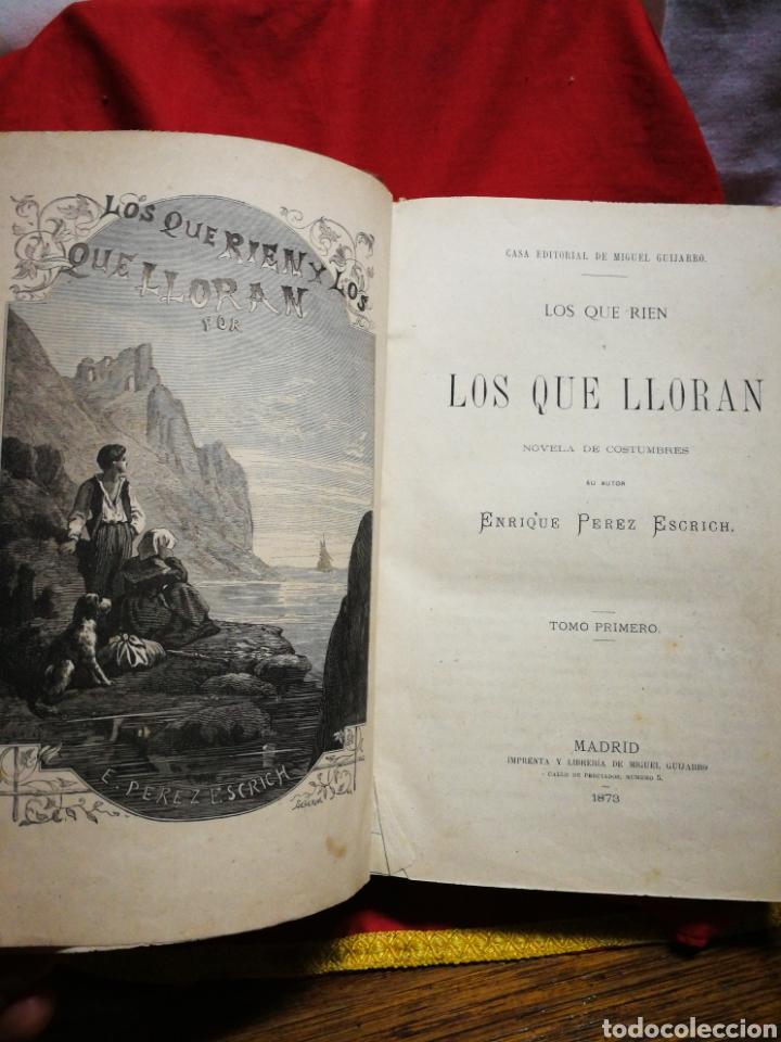 LOS QUE RIEN Y LOS QUE LLORAN (NOVELA DE COSTUMBRES)- ENRIQUE PÉREZ ESCRICH, MIGUEL GUIJARRO. 1873. (Libros antiguos (hasta 1936), raros y curiosos - Literatura - Narrativa - Otros)