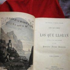 Livres anciens: LOS QUE RIEN Y LOS QUE LLORAN (NOVELA DE COSTUMBRES)- ENRIQUE PÉREZ ESCRICH, MIGUEL GUIJARRO. 1873.. Lote 267181159