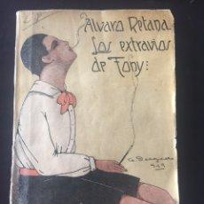 Livres anciens: ALVARO RETANA. LOS EXTRAVÍOS DE TONY. SICALÍPTICA, HOMOSEXUALIDAD. 1919. Lote 267322339