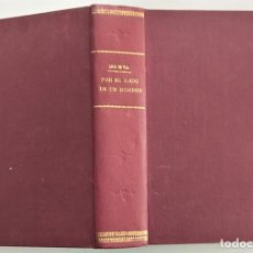 Libros antiguos: POR EL AMOR DE UN HOMBRE - LUIS DE VAL - EL MERCANTIL VALENCIANO AÑO 1925. Lote 267355494