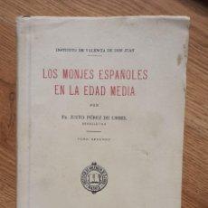 Libros antiguos: LOS MONJES ESPAÑOLES EN LA EDAD MEDIA. AÑO 1934.. Lote 267360454