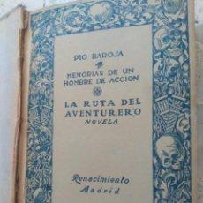 Libros antiguos: PÍO BAROJA - LA RUTA DEL AVENTURERO ( MEMORIAS DE UN HOMBRE DE ACCIÓN ) 1916 - PRIMERA EDICIÓN. Lote 267465554