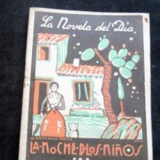 Livres anciens: LA NOVELA DEL DÍA - LA NOCHE DE LOS NIÑOS - F. GONZALEZ BERMUDEZ - AÑO III - Nº 63 - 1925. Lote 267477419