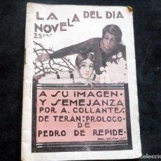 Livres anciens: LA NOVELA DEL DÍA - A SU IMAGEN Y SEMEJANZA - A. COLLANTES - AÑO II - Nº 56 - 1924. Lote 267477554
