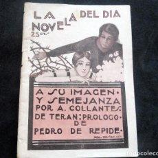 Livres anciens: LA NOVELA DEL DÍA - A SU IMAGEN Y SEMEJANZA - A. COLLANTES - AÑO II - Nº 56 - 1924. Lote 267477589