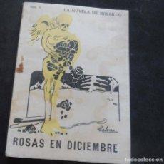 Livres anciens: LA NOVELA DE BOLSILLO - ROSAS EN DICIEMBRE - LUCIANO DE TAXONERA - ILUSTRACIONES GALVAN - Nº 71. Lote 267478719