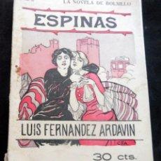 Livres anciens: LA NOVELA DE BOLSILLO - ESPINAS - LUIS FERNANDEZ ARDAVIN - ILUSTRACIONES C.F.A - Nº 12. Lote 267479379