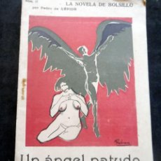 Livres anciens: LA NOVELA DE BOLSILLO - UN ÁNGEL PATUDO - PEDRO DE RÉPIDE - DIBUJOS DE GALVAN - Nº 17. Lote 267479499