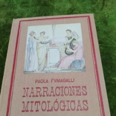 Libros antiguos: NARRACIONES MITOLÓGICAS - PAOLA FUMAGALLI - MONTANER Y SIMON EDITORES, 1923.CROMOTIPIAS CAPMANY. Lote 267546419