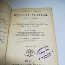 Libros antiguos: NOUVEAUX ELEMENTS D'HISTOIRE NATURELLE MEDICALE. D.CAUVET. TOMO II. 3º ED. 1885. J.B.BAILLIERE. Lote 267565514
