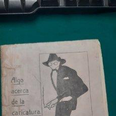 Livres anciens: ALGO ACERCA DE LA CARICATURA. Lote 267627624