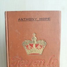 Libri antichi: REY EN LA TUMBA. ANTHONY HOPE. DOMENECH EDITOR, 1910.. Lote 267730589