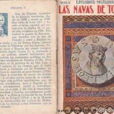 Libros antiguos: EPISODIOS HISTÓRICOS. LAS NAVAS DE TOLOSA EDIT. SOPENA Nº 5. Lote 267773669