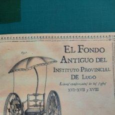 Libros antiguos: FINDO ANTIGUO INSTITUTO PROVINCIAL LUGO LIBROS ANTONIO PRADO 2011. Lote 267905299