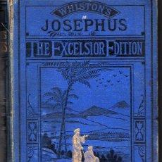Libros antiguos: THE WORKS OF JOSEPHUS (EXCELSIOR EDITION) TRADUCIDO POR WILLIAM WHISTON. EN INGLÉS. Lote 268145164